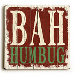 Bah Humbug Wood Wall Decor by Misty Diller