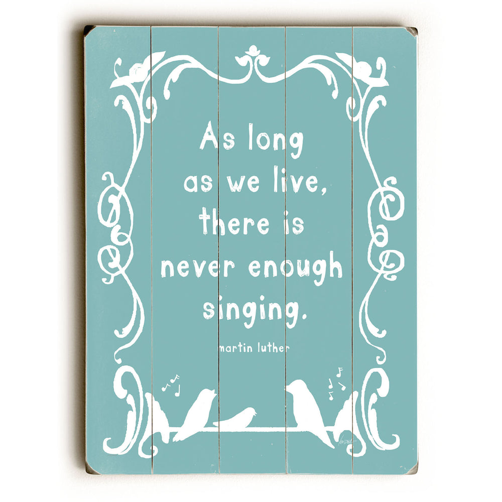 As Long as We Live Wood Wall Decor by Lisa Weedn