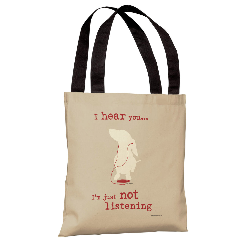 Not Listening - Oatmeal  Tote Bag by Dog is Good