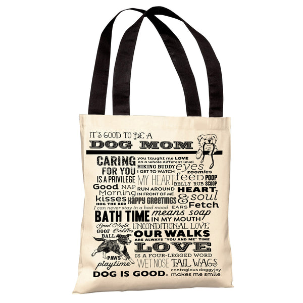 Proud to be a Dog Mom - White Tote Bag by Dog is Good