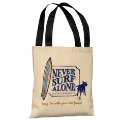 Never Surf Alone - Cream Tote Bag by Dog is Good