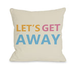 Let's Get Away Throw Pillow by OBC