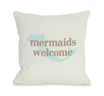 Mermaids Welcome Outdoor Throw Pillow by OBC