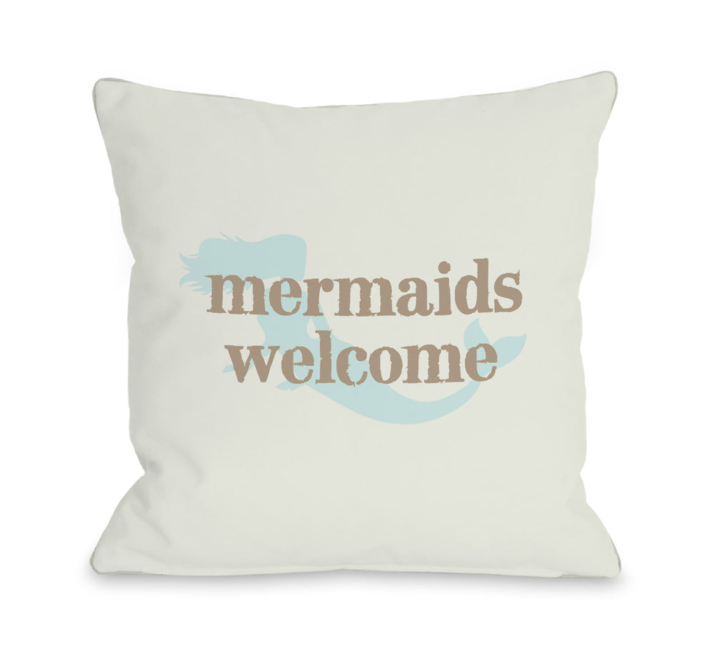 Mermaids Welcome Throw Pillow by OBC