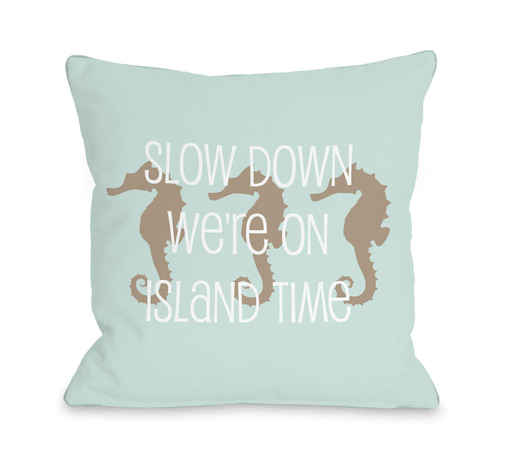 Slow Down on Island Time Outdoor Throw Pillow by OBC