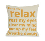 Time To Relax Throw Pillow by OBC