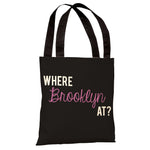 Where Brooklyn At Tote Bag by OBC