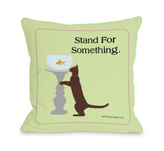 Stand For Something Catby OneBellaCasa Affordable Home D_cor