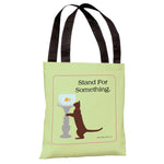 Stand For Something Cat Tote Bag by Dog is Good