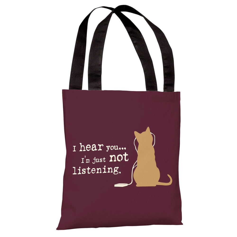 Not Listening Cat Tote Bag by Dog is Good