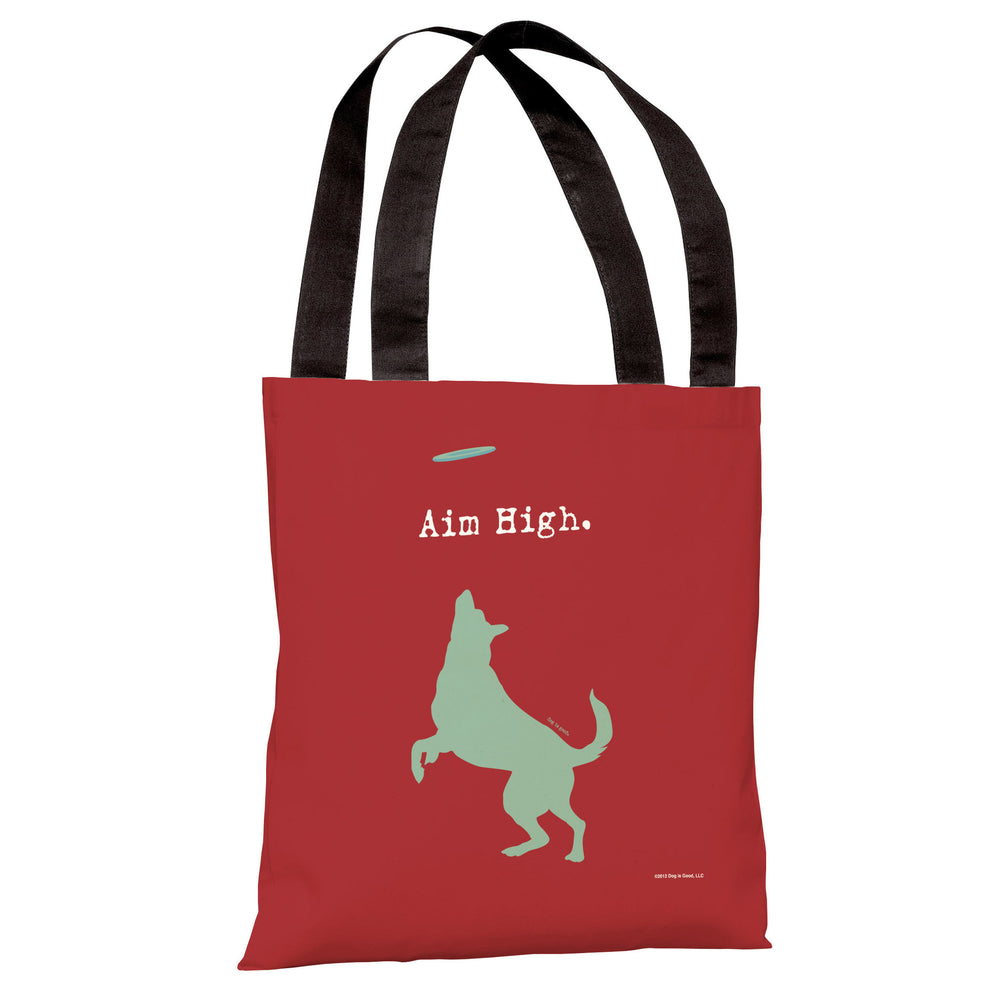 Aim High Dog Tote Bag by Dog is Good