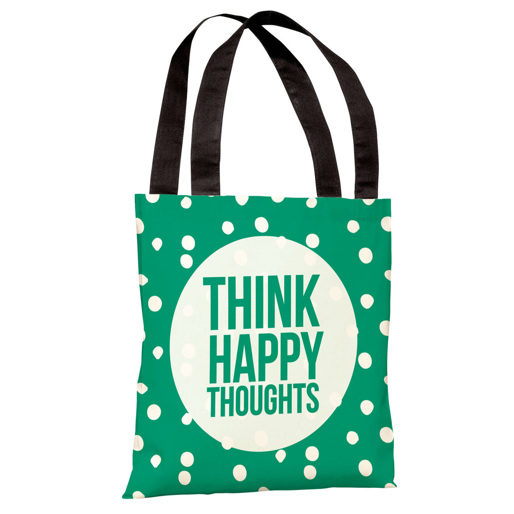 Think Happy Thoughts Dot - Emerald Tote Bag by OBC