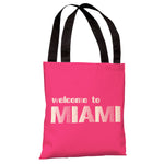 Welcome to Miami - Hot Pink Tote Bag by OBC