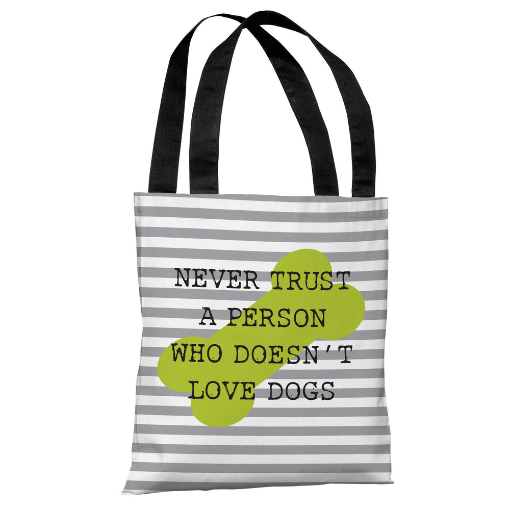 Never Trust Stripe Bone - Gray Lime Tote Bag by OBC