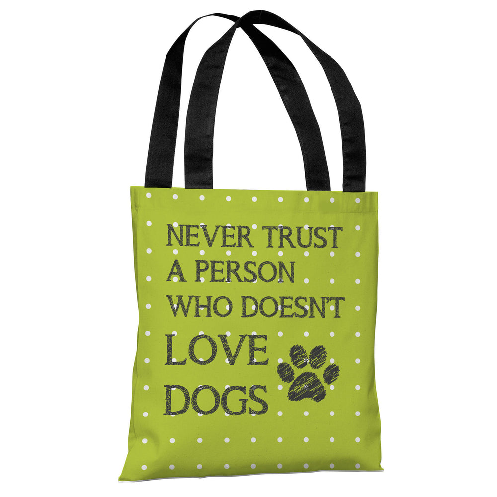Never Trust Mini Dots - Lime Tote Bag by OBC