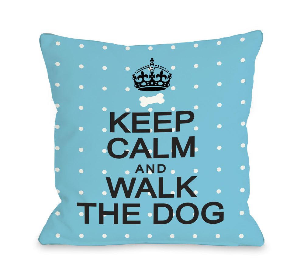Keep Calm and Walk The Dog Mini Dots - Aquaby OneBellaCasa Affordable Home D_cor