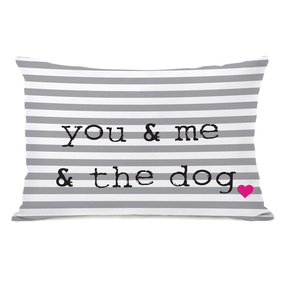 You & Me & The Dog Stripe - Gray White Black Throw Pillow by OBC