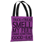 Trick Or Treat Smell My Feet - Purple Black Tote Bag by OBC