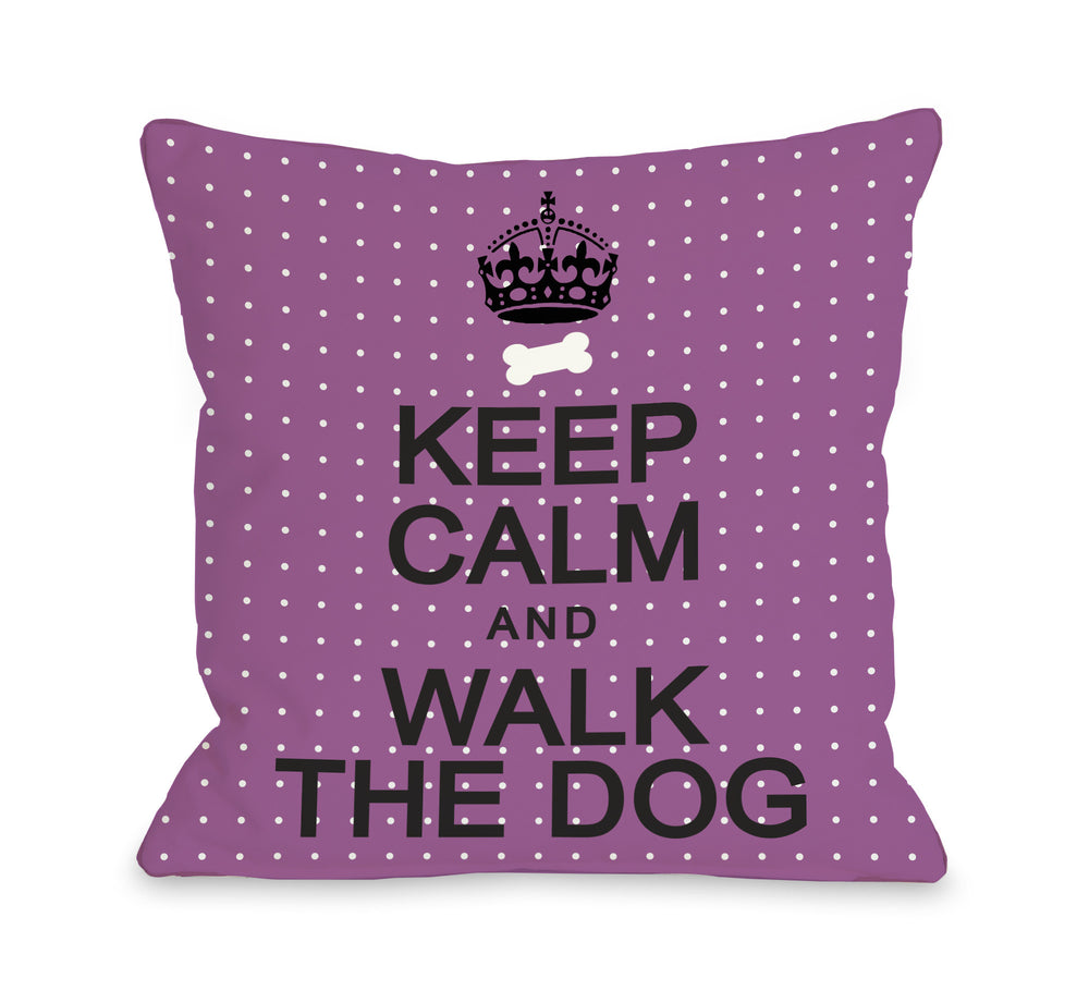 Keep Calm and Walk The Dog Mini Dots - Orchidby OneBellaCasa Affordable Home D_cor