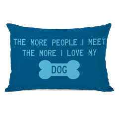 The More People I Meet  Throw Pillow by OBC