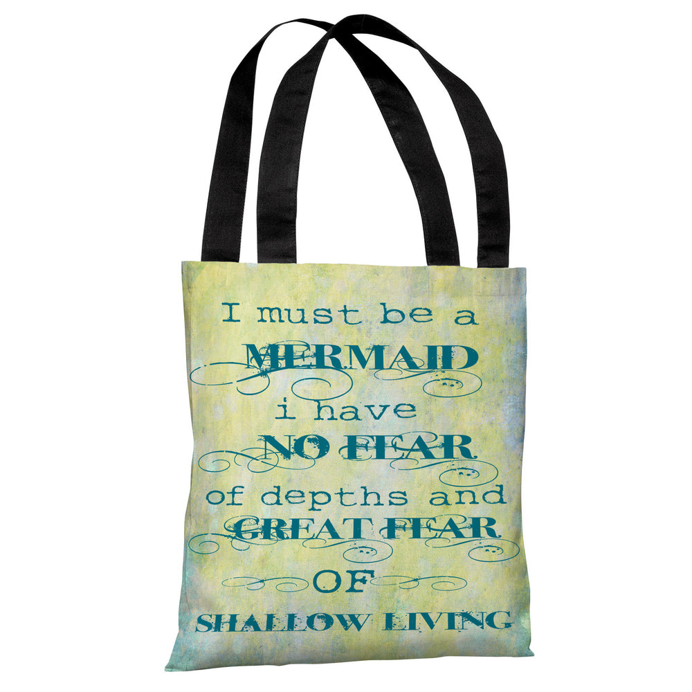 Must Be A Mermaid Tote Bag by OBC