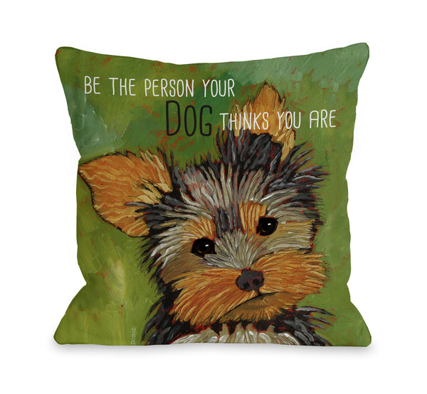 Be The Person Throw Pillow by Ursula Dodge