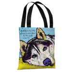 Siberian Husky with Text Tote Bag by Dean Russo