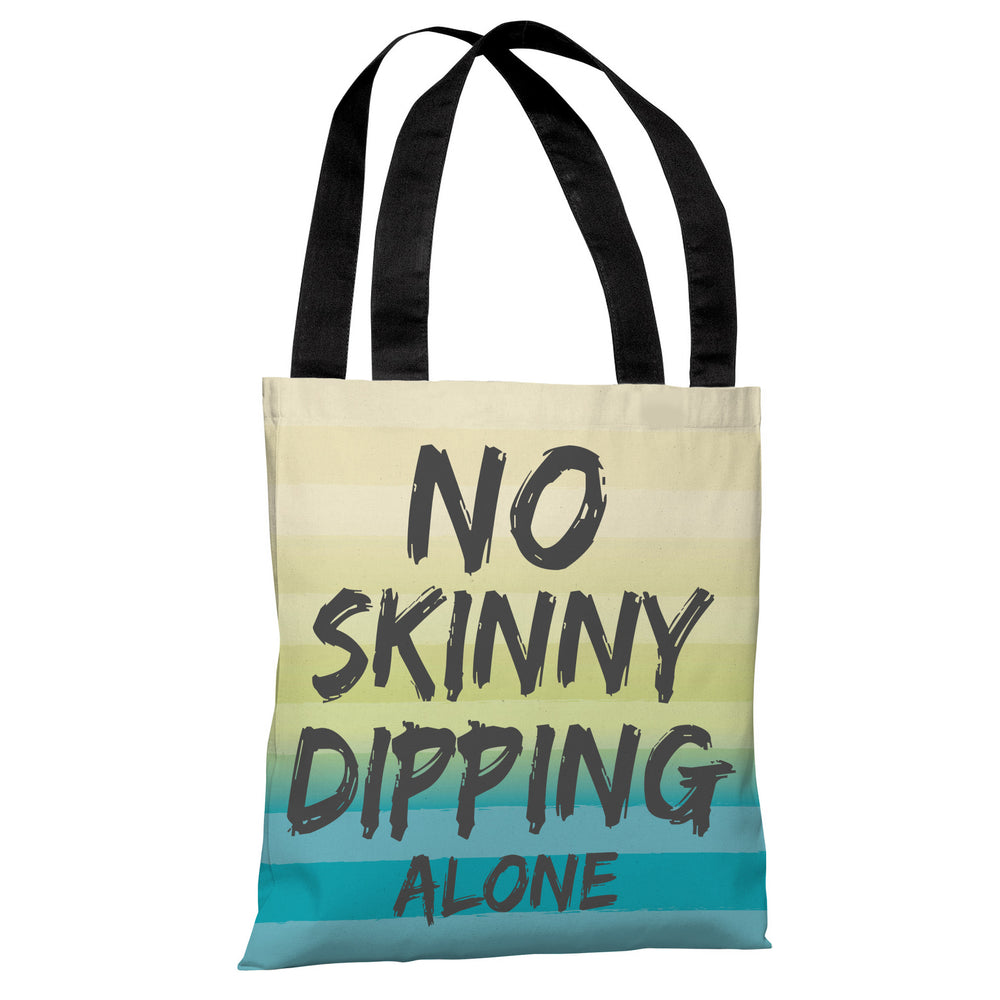 No Skinny Dipping Alone - Turquoise Multi Tote Bag by OBC