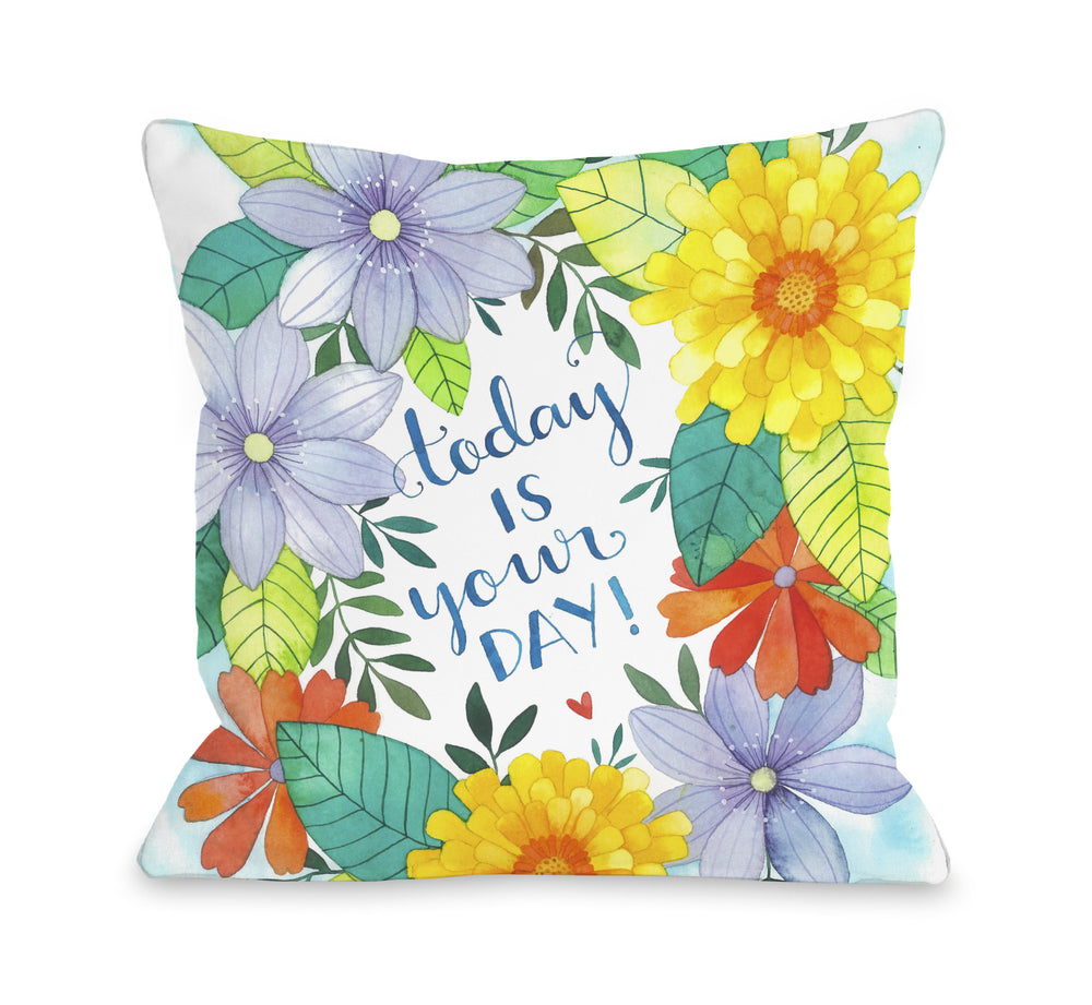 Today is Your Day Florals - Multi Throw Pillow by Ana Victoria Calderon