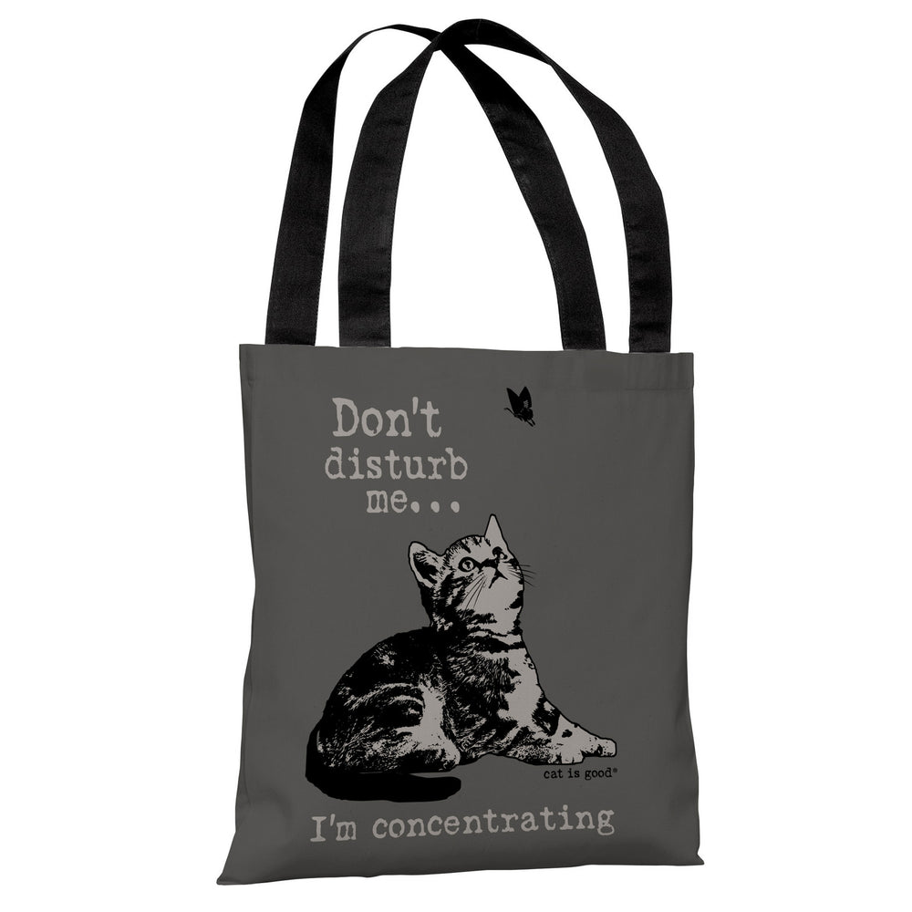 Don't Disturb Me, I'm Concentrating - Dark Grey Light Grey Tote Bag by Dog is Good