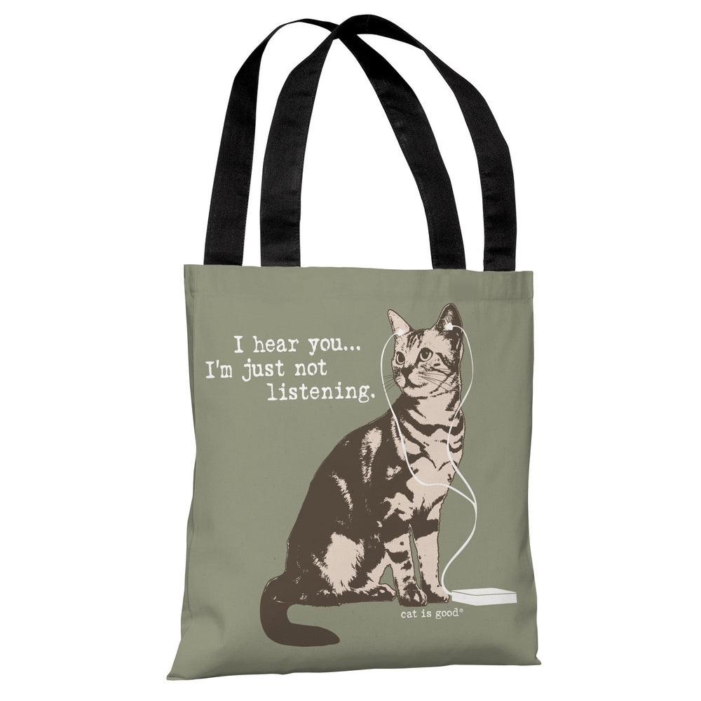 Hear You, Not Listening - Artichoke Almond Tote Bag by Dog is Good