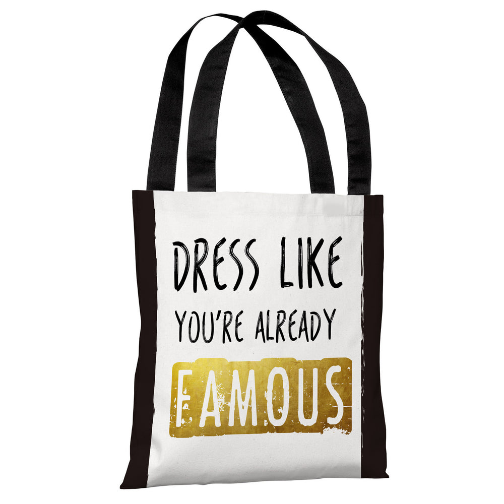Already Famous - Black White Tote Bag by OBC