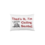 Im Calling Santa Phone  - Red Black Single Pillow Case by OBC