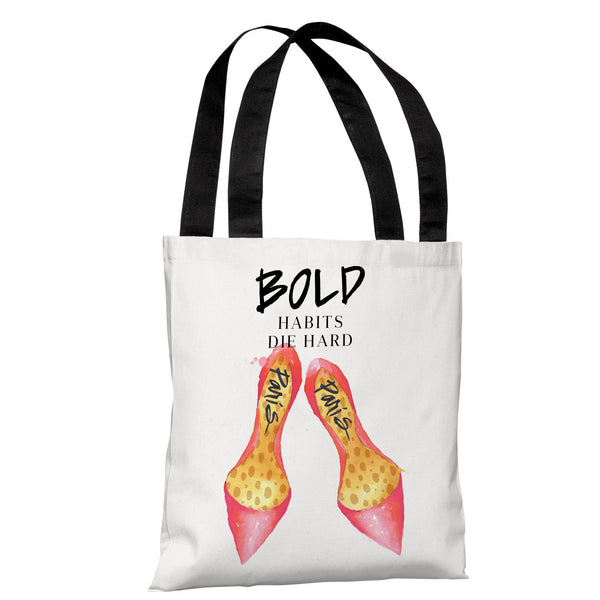 Bold Habits Die Hard Shoes - Multi Tote Bag by lezleeelliot