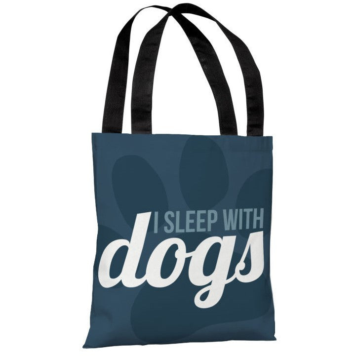 I Sleep With Dogs Tote Bag by OBC