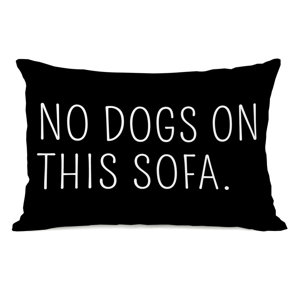 No Dogs On This Sofa Reversible Throw Pillow by OBC