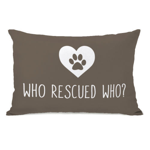 Who Rescued Who Throw Pillow by OBC