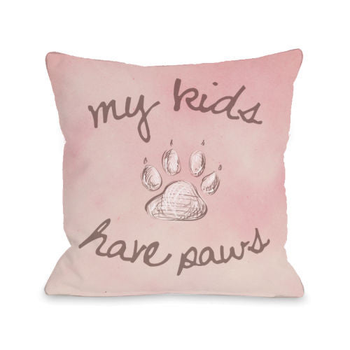 My Kids Have Paws throw pillow by OneBellaCasa.com