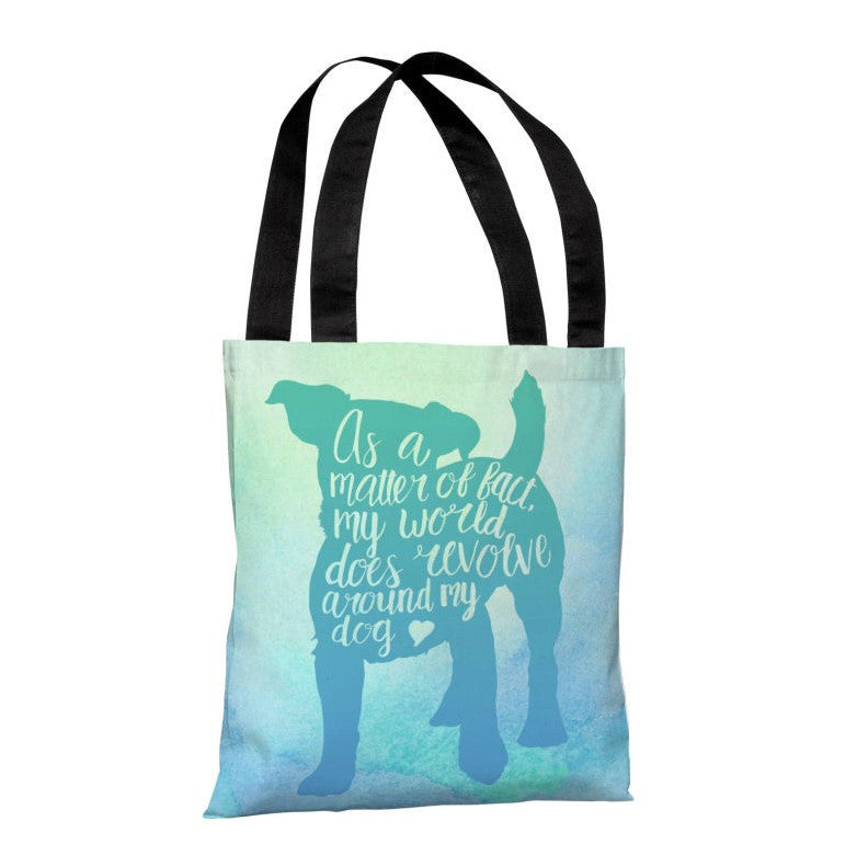 World Revolves Around My Dog Tote Bag by OBC