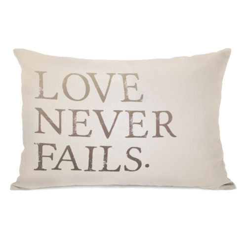 Love Never Fails Throw Pillow by OBC