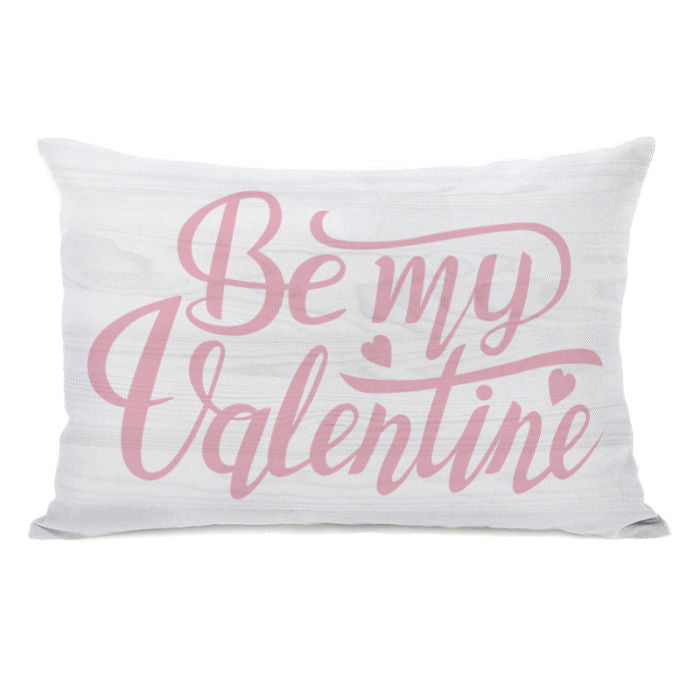 Be My Valentine Wood - White Pink 14x20 Pillow by OBC
