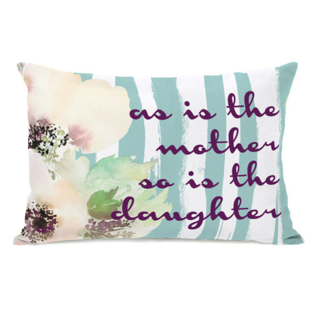 As Is The Mother Throw Pillow by OBC