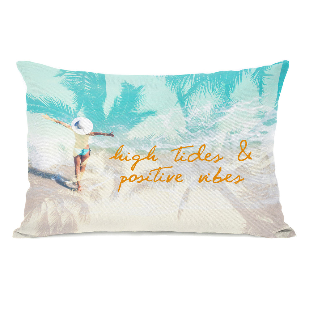 High Tides Positive Vibes Throw Pillow by OBC