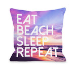 Eat Beach Sleep Repeat Throw Pillow by OBC