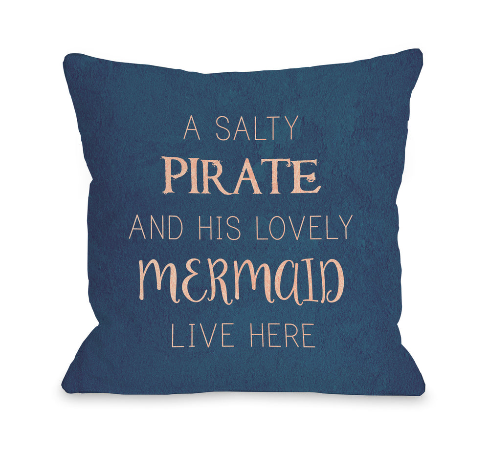 Salty Pirate Lovely Mermaid Throw Pillow by OBC