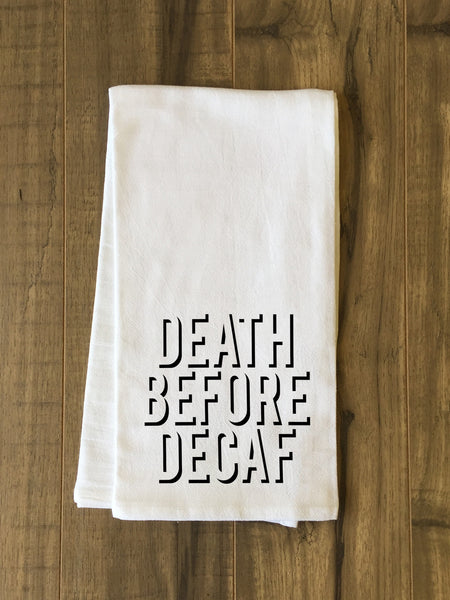death before decaf shadow blkwht Tea Towel by OneBellaCasa.com