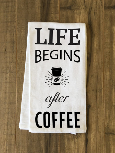 Life Begins After Coffee Tea Towel by OneBellaCasa.com