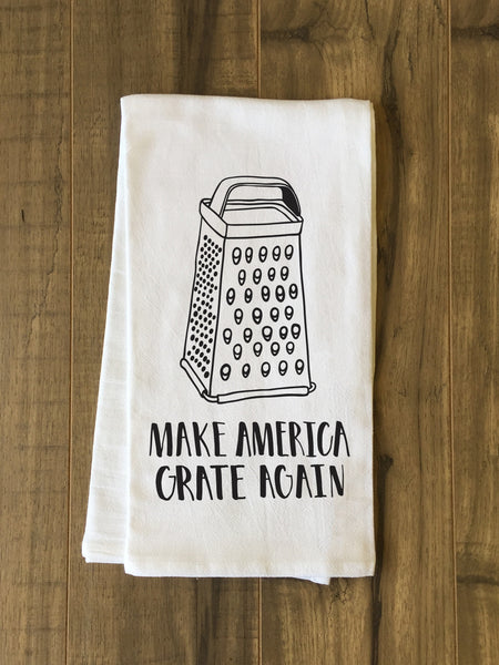 Make America Grate Again Tea Towel by OneBellaCasa.com