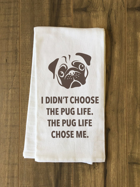 Pug Life Tea Towel by OneBellaCasa.com