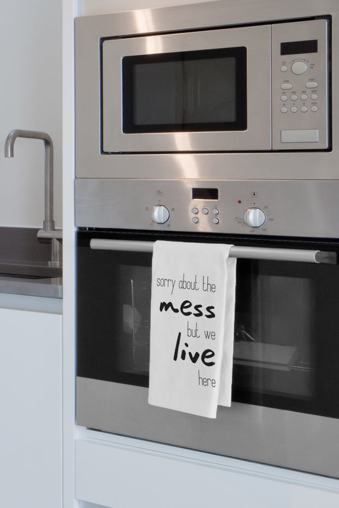 Sorry About The Mess Kitchen Towel By OBC